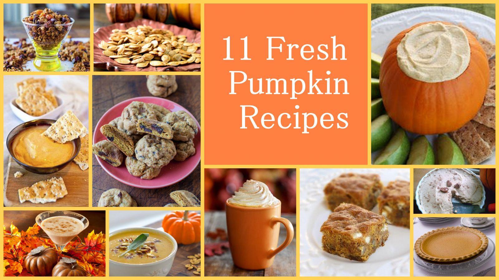11 Fresh Pumpkin Recipes