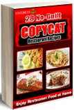 """Enjoy Restaurant Food at Home: 28 No-Guilt Copycat Restaurant Recipes"" Free eCookbook"
