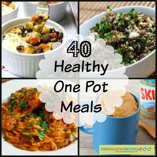 40 Healthy One Pot Meals
