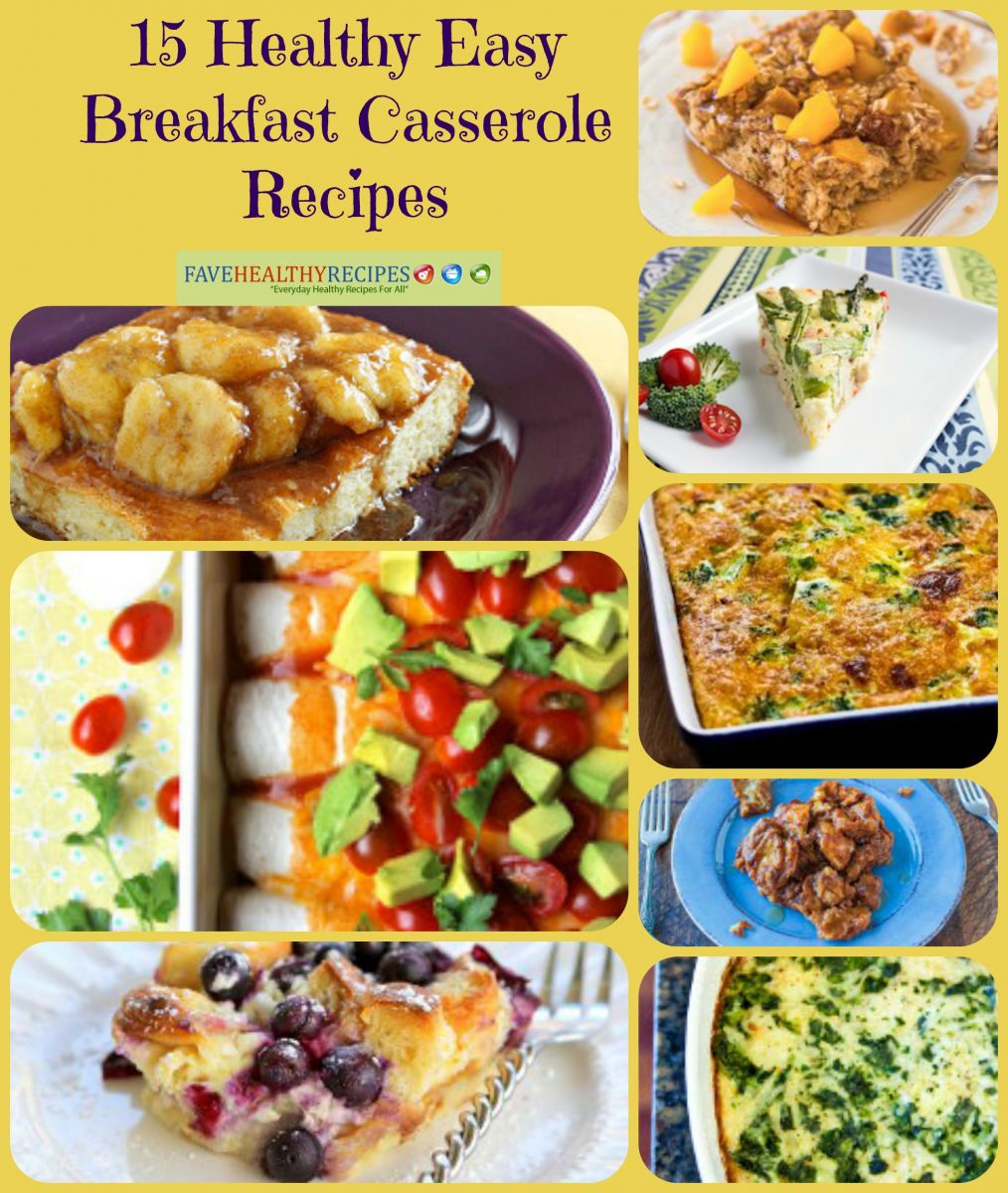 15 Healthy Easy Breakfast Casserole Recipes